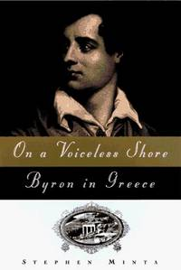 On a Voiceless Shore / Byron in Greece
