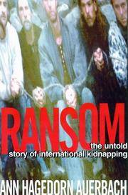 Ransom The Untold Story of International Kidnapping