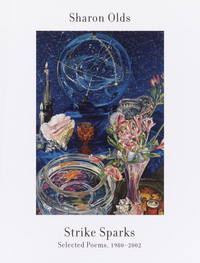 image of Strike Sparks: Selected Poems, 1980-2002