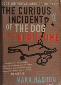 image of The Curious Incident of the Dog in the Night-Time (Adult Version) >>>> A STUNNING SIGNED UK 1ST EDITION - 1ST PRINTING HARDBACK + ULTRA RARE SET OF 5 POSTCARDS (ALL SIGNED) - MULTIPLE AWARD WINNER - A CLASSIC! <<<<