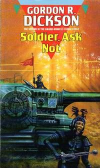 image of Soldier, Ask Not [Sphere Science Fiction: Dorsai Trilogy].