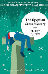 The Egyptian Cross Mystery: An Ellery Queen Mystery (Ellery Queen Mysteries) Paperback