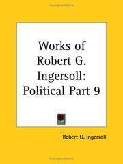The Works Of Robert G Ingersoll