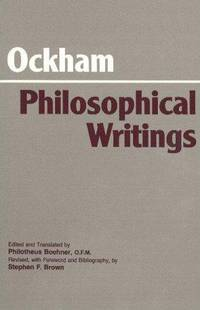Ockham Philosophical Writings