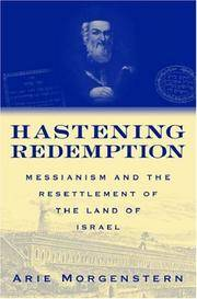 Hastening Redemption: Messianism and the Resettlement of the Land of Israel by  Joel A. [Translator]  Arie; Linsider - Hardcover - 2006-06-22 - from TamarBooks (SKU: TH0601182-5)