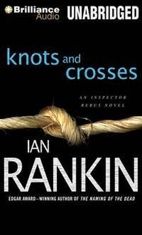 image of Knots and Crosses (Inspector Rebus Series)