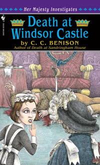 Death at Windsor Castle: Her Majesty Investigates (Her Majesty Investigates)