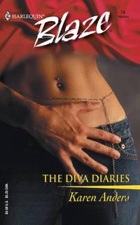 The Diva Diaries (Harlequin Blaze #)