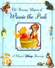 The Nursery Rhymes of Winnie the Pooh: A Classic Disney Treasury