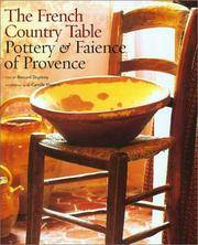 The French Country Table:   Pottery & Faience of Provence