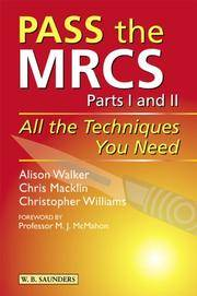 Pass the Mrcs: All the Techniques You Need
