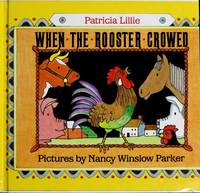 When the Rooster Crowed by Lillie, Patricia - 1991