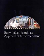 Early Italian Paintings: Approaches to Conservatism