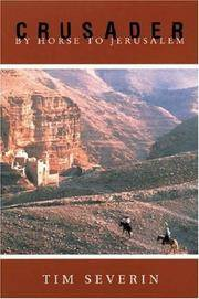 Crusader: By Horse to Jerusalem by Tim Severin - Paperback - 2001-06-30 - from Ergodebooks (SKU: SONG1842122789)