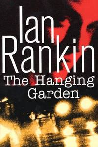 The Hanging Garden: An Inspector Rebus Novel (Inspector Rebus Series/Ian Rankin)