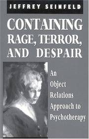 Containing Rage, Terror and Despair An Object Relations Approach to  Psychotherapy
