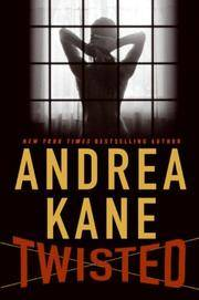 Twisted by  Andrea Kane - Paperback - 2008 - from Bookmarc's and Biblio.com
