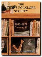 THE TEXAS FOLKLORE SOCIETY 1943-1971 - Volume II