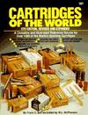 image of Cartridges of the World: A Complete and Illustrated Reference Source for over 1500 of the World's Sporting Cartridges (8th Edition)