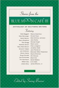 Stories from the Blue Moon Cafe III: SIGNED