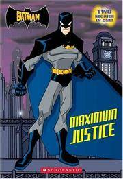 The Batman: Maximum Justice by  Devan Aptekar - First Edition 1st Printing - 2005 - from Wally's books and Biblio.com