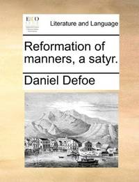 image of Reformation of manners, a satyr