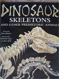 Dinosaur Skeletons and Other Prehistoric Animals