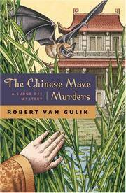 The Chinese Maze Murders: A Judge Dee Mystery (Judge Dee Mysteries) (Paperback)