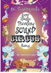 G. C. Rosenquists Super Elastic Traveling Sound Circus
