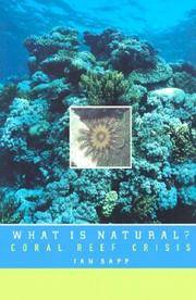What Is Natural?: Coral Reef Crisis