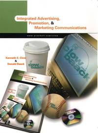 Integrated Advertising, Promotion, and Marketing Communications by  Donald E. Baack Kenneth E. Clow - Hardcover - Edition Unstated - 2002-01-15 - from Ergodebooks and Biblio.com