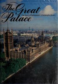 Great Palace the Story of Parliament