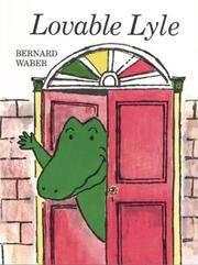 Lovable Lyle (Lyle the Crocodile) [Paperback] Waber, Bernard
