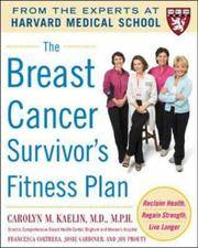 The Breast Cancer Survivor's Fitness Plan