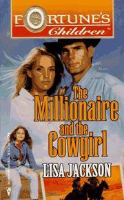 The Millionaire And The Cowgirl - Fortune's Children Series #2