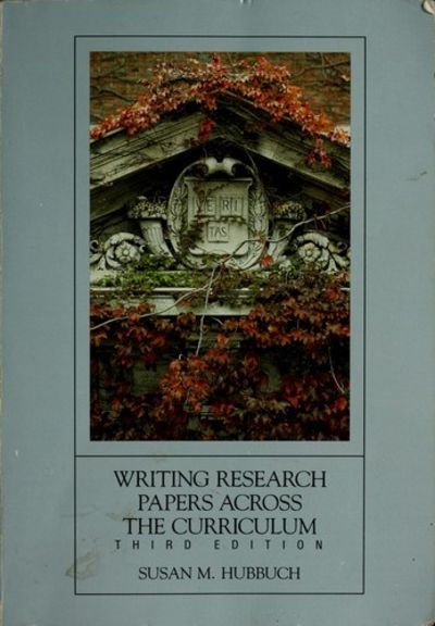 writing research papers across the curriculum by susan hubbuch Get free shipping on writing research papers across the curriculum edition:5th isbn13:9781413002379 from textbookrush at a great price and get free shipping on orders over $35.