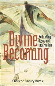 Divine Becoming, Rethinking Jesus and Incarnation