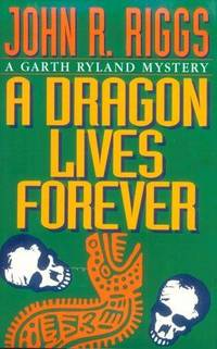 A Dragon Lives Forever