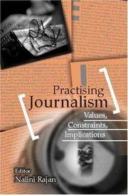 image of Practising Journalism: Values, Constraints, Implications