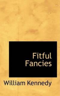 Fitful Fancies