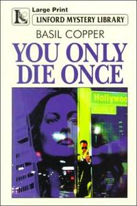 You Only Die Once (Linford Mystery Library (Large Print))