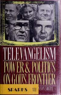 Televangelism, Power and Politics on God's Frontier