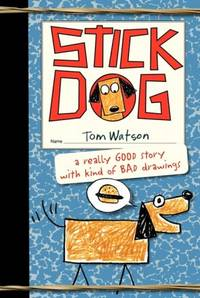 Stick Dog by Tom Watson - Hardcover - Reprint - 2013 - from Jero Books and Templet Co. and Biblio.com