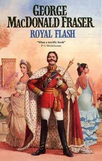 image of Royal Flash (The Flashman Papers)