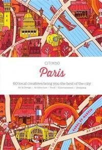 image of CITIx60: Paris: 60 Creatives Show You the Best of the City Viction Workshop