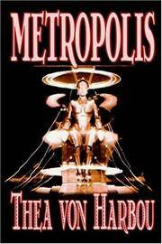 image of Metropolis by Thea Von Harbou, Science Fiction