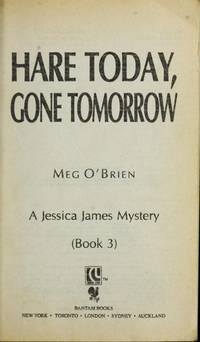 HARE TODAY, GONE TOMORROW (Jessica James Mystery)