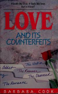 Love and Its Counterfeits