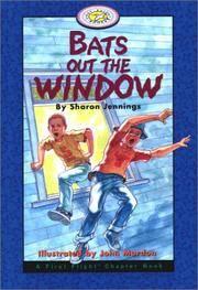 Bats Out the Window (A First Flight Chapter Book)