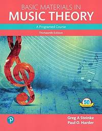 Basic Materials in Music Theory: A Programmed Approach (What's New in Music) 13th Edition